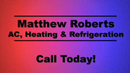 Matthew Roberts Air Conditioning Heating & Refrigeration