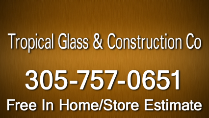 Tropical Glass & Construction Co